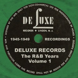 DELUXE RECORDS- The R&B Years Vol. 1