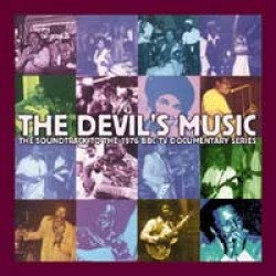 Devils Music (3cds)- Soundtrack to the BBC Documentary 1976