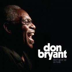 Don Bryant-(VINYL) Don't Give Up On Love