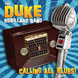 Robillard Duke- Calling All Blues