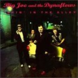Big Joe & The Dynaflows- (USED) Layin In The Alley