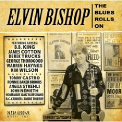 Bishop Elvin- The Blues Rolls On