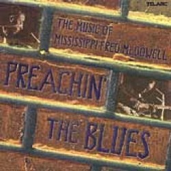 Preachin The Blues- Sue Foley -  Steve James - Kenny Neal