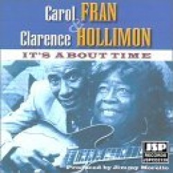 Fran Carol Clarence Hollimon-It's About Time