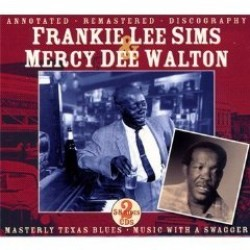 Sims Frankie Lee / Mercy Dee Walton (2CDS) Classic Texas Blues