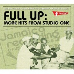 FULL UP- More Hits From STUDIO ONE