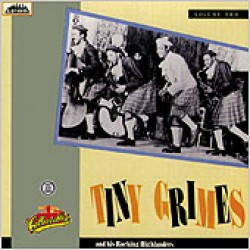 Grimes Tiny- Tiny Grimes With The Rockin Highlanders Vol.2