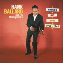 Ballard Hank & Midnighters- (5CDS)- Nothing But Good 1952-62