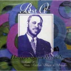 Harlem & Jax Records Volume 3- MORE ROCKIN BOOGIE & BLUES