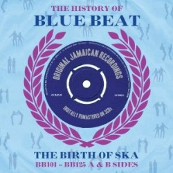 History Of BLUEBEAT- (3CDS) The Birth Of Ska