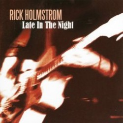 Holmstrom Rick- Late In the Night