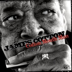 Cotton James- Cotton Mouth Man