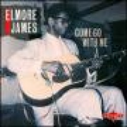 James Elmore-Come Go With Me (USED)