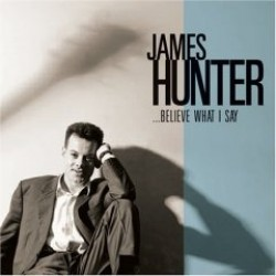Hunter James- Believe What I Say