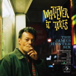 James Hunter Six-(Ltd. Edition COLORED Wax) Whatever It Takes