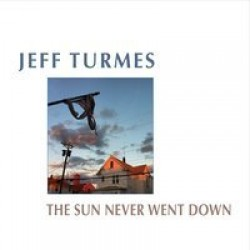 Turmes Jeff- The Sun Never Went Down
