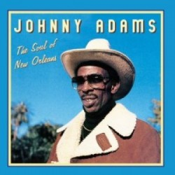 Adams Johnny- The SOUL Of New Orleans
