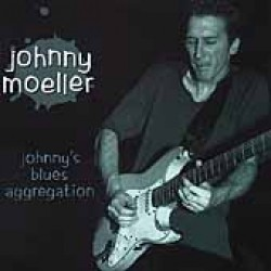 Moeller Johnny- Johnnys Blues Aggregation