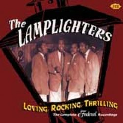 Lamplighters- Loving, Rocking, Thrilling- Complete FEDERAL sides