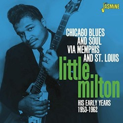 Little Milton- Chicago Blues & Soul via St. Louis