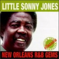 Jones Little Sonny- New Orleans R&B Gems (USED)