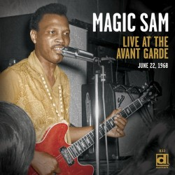 Magic Sam- LIVE At The Avant Garde 1968