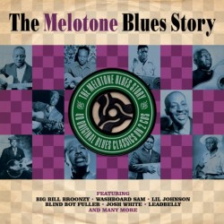 Melotone BLUES Story-(2CDS) Big Bill Broonzy & others