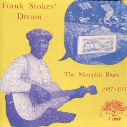 Frank Stokes Dream-(VINYL) The Memphis Blues