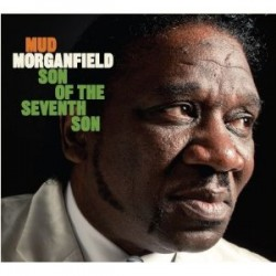 Morganfield Mud- Son Of The Seventh Son