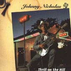 Nicholas Johnny- Thrill On The Hill (USED)