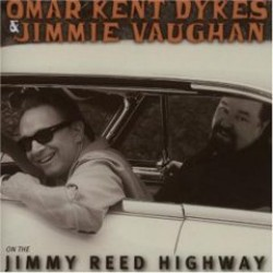 Omar & Jimmy Vaughan- On The Jimmy Reed Highway