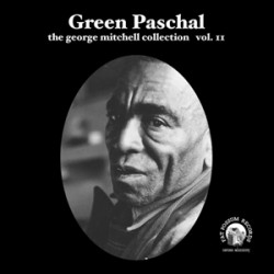"Green Paschal- 7""EP- George Mitchell Collection Vol 11"