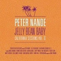 Nande Peter- California Sessions Vol 2  JELLY BEAN BABY