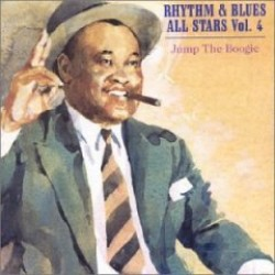 Rhythm & Blues All Stars, Vol. 4-  Jump The Boogie