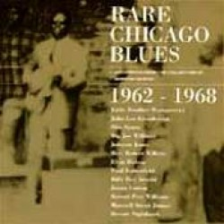 Rare Chicago Blues-  1962-1968 (USED)