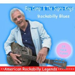 Campi Ray & The Supro Kings- Rockabilly Blues