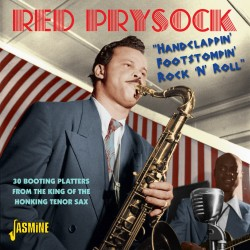 Prysock Red- Hand Clappin- Foot Stompin Rock & Roll