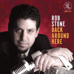 Stone Rob- Back Around Here