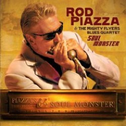 Piazza Rod & The Mighty Flyers- Soul Monster