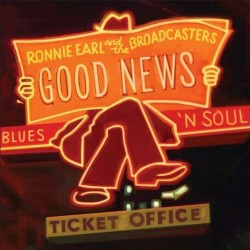 Earl Ronnie & The Broadcasters- Good News