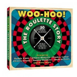 Woo Hoo!- (2CDS) The Roulette Story