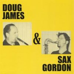 Sax Gordon & Doug James- Heavy Horns