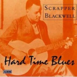 Blackwell Scrapper-Hard Time Blues