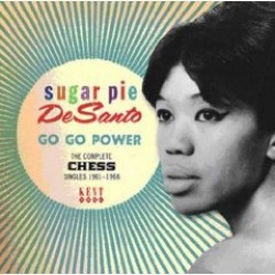 Desanto Sugar Pie- Go Go Power- The Complete CHESS Singles 61-66
