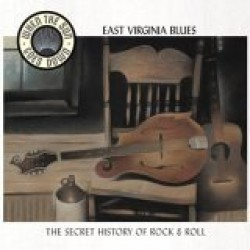 When The Sun Goes Down- Volume 10- EAST VIRGINIA BLUES