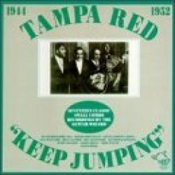 Tampa Red- Keep Jumpin 1944-1952