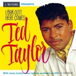 Taylor Ted- Look Out  Here Comes