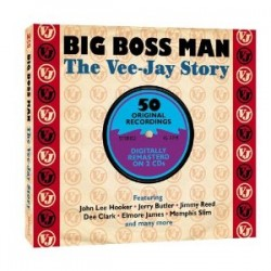 Big Boss Man- (2CDS) The VEE JAY Records Story