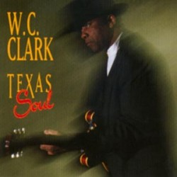 Clark WC- Texas Soul (USED)
