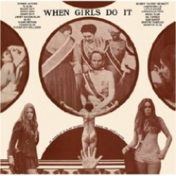 When Girls Do It-  SAVAGE POST WAR R&B OBSCURITIES